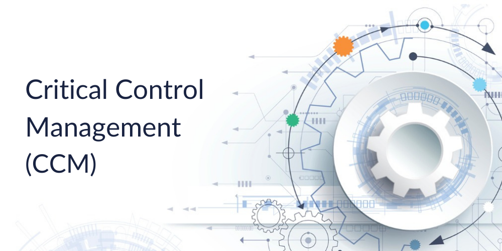 Critical Control Management CCM